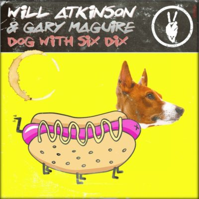 Will Atkinson & Gary Maguire - Dog With Six Dix