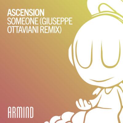 Ascenstion – Someone (Giuseppe Ottaviani Remix)