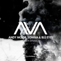 Andy Moor, Somna & BLU EYES - Up In Smoke