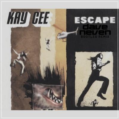 Kay Cee – Escape (Dave Neven Bootleg Remix)