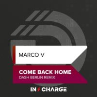 Marco V - Come Back Home (Dash Berlin Remix)