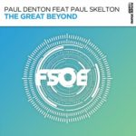 Paul Denton feat. Paul Skelton – The Great Beyond