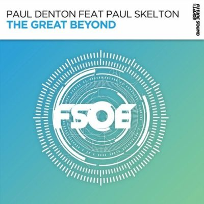 Paul Denton feat. Paul Skelton - The Great Beyond