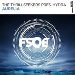 The Thrillseekers Pres. Hydra – Aurelia