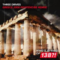 Three Drives On A Vinyl - Greece 2000 (WHITENO1SE Remix)