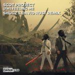 Scot Project – FM [Feeling Me] (Shugz & David Rust Remix)