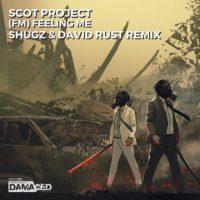 Scot Project - FM [Feeling Me] (Shugz & David Rust Remix)