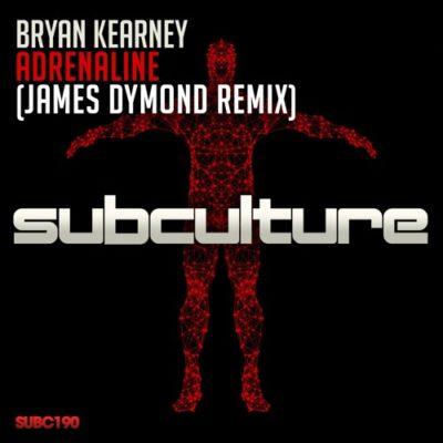 Bryan Kearney - Adrenaline (James Dymond Remix)
