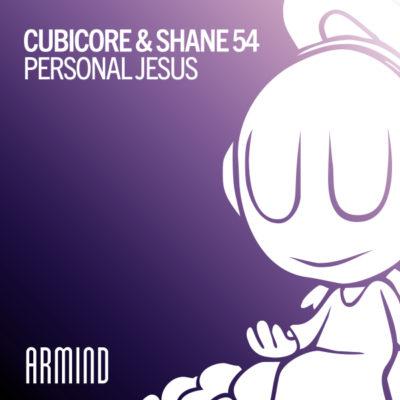 Cubicore & Shane 54 - Personal Jesus
