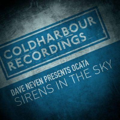 Dave Neven presents Ocata - Sirens in the Sky