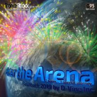 Enter The Arena 095 Flashback 2019 Special with D-Vine Inc.
