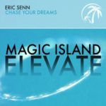 Eric Senn – Chase Your Dreams
