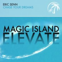 Eric Senn - Chase Your Dreams
