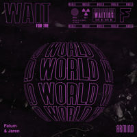 Fatum & Jaren - Wait For The World
