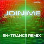 Lightforce – Join Me (en-Trance Remix)