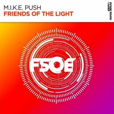 M.I.K.E. Push - Friends Of The Light