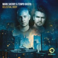 Mark Sherry & Tempo Giusto - Celestial Body