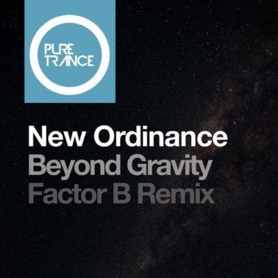 New Ordinance - Beyond Gravity (Factor B Remix)