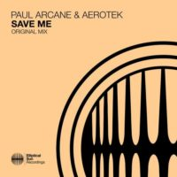 Paul Arcane & Aerotek - Save Me