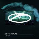 Protoculture – Titan