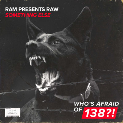 RAM presents RAW - Something Else
