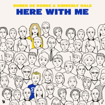 Ruben de Ronde & Kimberly Hale - Here With Me
