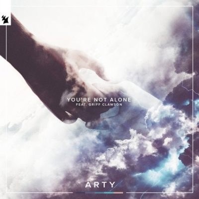 ARTY feat. Griff Clawson - You're Not Alone