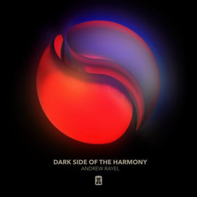 Andrew Rayel - Dark Side Of The Harmony (FYH 200 Anthem)