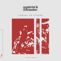 Gabriel & Dresden feat. Sub Teal - Coming On Strong (Fatum Remix)