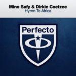 Mino Safy & Dirkie Coetzee – Hymn To Africa