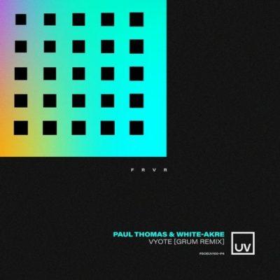 Paul Thomas & White Akre - Vyote (Grum Remix)