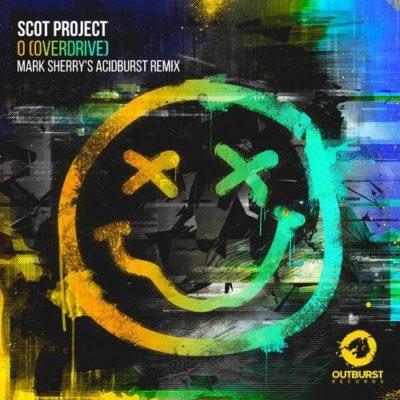 Scot Project - O [Overdrive] (Mark Sherry's Acidburst Remix)