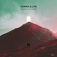 Somna & LTN - Dreamcatcher