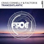 Craig Connelly & Factor B – Tranceatlantic