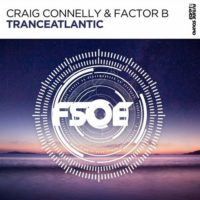 Craig Connelly & Factor B - Tranceatlantic