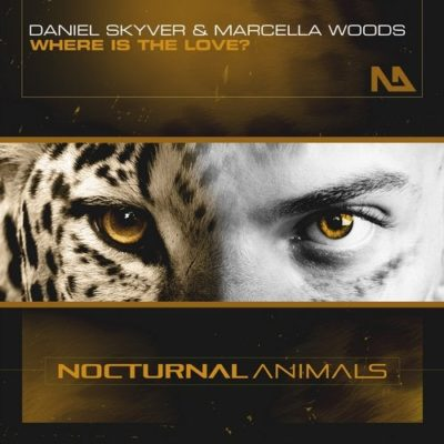Daniel Skyver & Marcella Woods - Where Is The Love