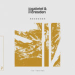 Gabriel & Dresden feat. Centre – Remember (Genix Remix)