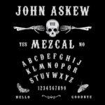 John Askew – Mezcal