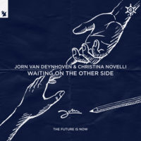 Jorn van Deynhoven & Christina Novelli - Waiting On The Other Side