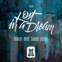 Maryn feat. Susie Ledge - Lost In A Dream