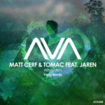 Matt Cerf & Tomac feat. Jaren – Who I Am (Yang Remix)