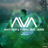 Matt Cerf & Tomac feat. Jaren - Who I Am (Yang Remix)