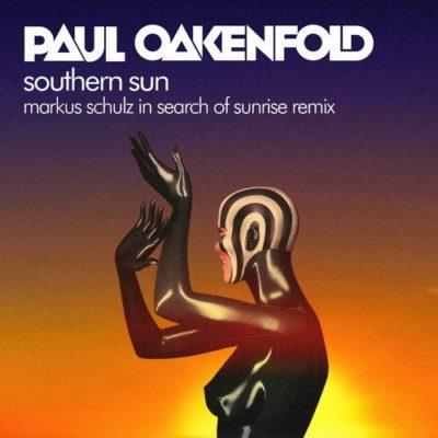 Paul Oakenfold feat. Carla Werner - Southern Sun (Markus Schulz In Search Of Sunrise Remix)