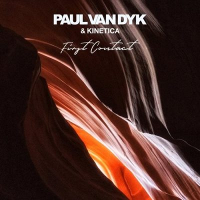 Paul van Dyk & Kinetica - First Contact