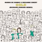 Ruben de Ronde & Roxanne Emery – Gold (Richard Durand Remix)