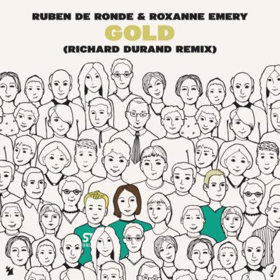 Ruben de Ronde & Roxanne Emery - Gold (Richard Durand Remix)