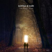 Somna & Cari - The First Year