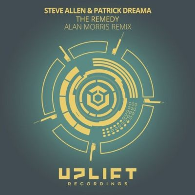 Steve Allen & Patrick Dreama – The Remedy (Alan Morris Remix)