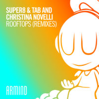 Super8 & Tab and Christina Novelli - Rooftops (Sound Quelle & Maarten De Jong Remixes)