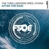 The Thrillseekers Pres. Hydra - After The Rain